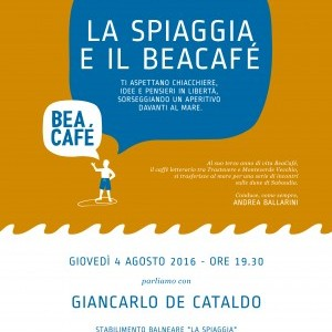 BeaCafè 100. Il BeaCafé va al mare e incontra Giancarlo De Cataldo